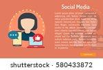 social media conceptual banner | Shutterstock .eps vector #580433872