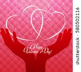 happy valentines day card with... | Shutterstock . vector #580502116