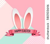 happy easter layout design with ... | Shutterstock .eps vector #580503646