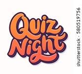 quiz night. lettering. | Shutterstock .eps vector #580519756