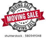 moving sale. stamp. sticker.... | Shutterstock .eps vector #580549348