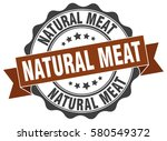 natural meat. stamp. sticker.... | Shutterstock .eps vector #580549372