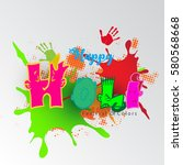 happy holi vector illustration  | Shutterstock .eps vector #580568668