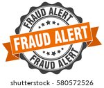 fraud alert. stamp. sticker.... | Shutterstock .eps vector #580572526