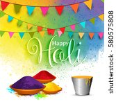 happy holi vector elements for... | Shutterstock .eps vector #580575808