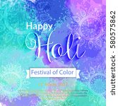 happy holi vector elements for... | Shutterstock .eps vector #580575862