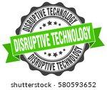 disruptive technology. stamp.... | Shutterstock .eps vector #580593652