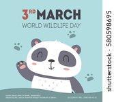 vector world wildlife day... | Shutterstock .eps vector #580598695