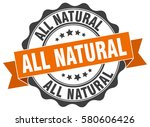 all natural. stamp. sticker.... | Shutterstock .eps vector #580606426