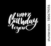 happy birthday lettering for... | Shutterstock .eps vector #580679056