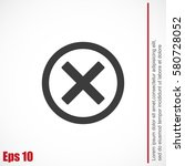delete icon | Shutterstock .eps vector #580728052