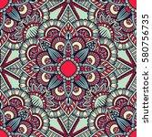 seamless pattern mandala... | Shutterstock .eps vector #580756735