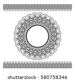 black vector lacy border and... | Shutterstock .eps vector #580758346