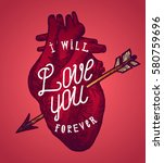 i will love you forever   real... | Shutterstock .eps vector #580759696