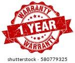 1 year warranty. stamp. sticker.... | Shutterstock .eps vector #580779325