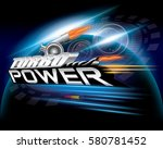 turbo power concept design... | Shutterstock .eps vector #580781452