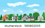 private suburban houses with... | Shutterstock .eps vector #580802035