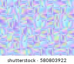 holographic mosaic background.... | Shutterstock .eps vector #580803922
