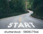 start to success business...   Shutterstock . vector #580817566