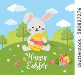 happy easter day card. rabbit... | Shutterstock .eps vector #580837276