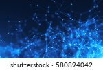 abstract connected dots.... | Shutterstock . vector #580894042