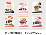 hand drawn fast food posters... | Shutterstock .eps vector #580894222