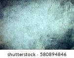 blue grungy canvas background... | Shutterstock . vector #580894846