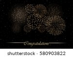 firework show on night sky... | Shutterstock .eps vector #580903822