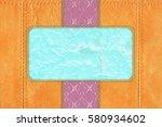 terracotta abstract wrinkled... | Shutterstock . vector #580934602