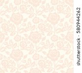 vector flower seamless pattern... | Shutterstock .eps vector #580944262