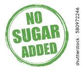 no sugar added grunge rubber... | Shutterstock .eps vector #580972246
