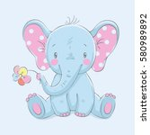 cute elephant with a flower... | Shutterstock .eps vector #580989892