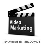 video marketing sign on clapper ... | Shutterstock . vector #581009476