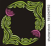 beautiful floral frame. vector... | Shutterstock .eps vector #581043952