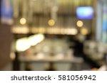 bokeh restaurant | Shutterstock . vector #581056942