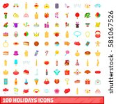 100 icons holidays set in... | Shutterstock . vector #581067526