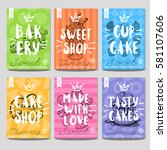 set colorful sweet labels.... | Shutterstock .eps vector #581107606