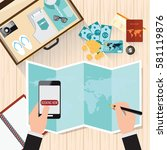 top view of travel planning ... | Shutterstock .eps vector #581119876