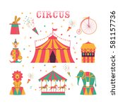 circus set   tent  clown  game... | Shutterstock .eps vector #581157736