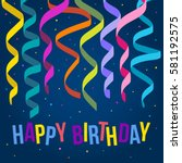 happy birthday card template... | Shutterstock .eps vector #581192575