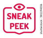 sneak peek. badge with eye icon....   Shutterstock .eps vector #581194036