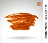 brush stroke and texture.... | Shutterstock .eps vector #581226745