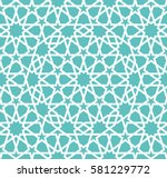 islamic pattern. seamless... | Shutterstock .eps vector #581229772