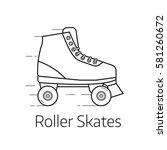 retro roller skates vector... | Shutterstock .eps vector #581260672