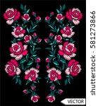 embroidery ethnic flowers neck... | Shutterstock .eps vector #581273866