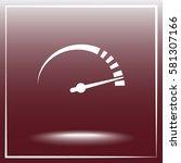 speedometer sign icon  vector... | Shutterstock .eps vector #581307166
