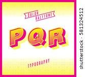 color halftone typography s t u ...   Shutterstock .eps vector #581324512