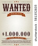 wanted western movie poster ... | Shutterstock .eps vector #581352835
