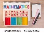 educational kids math toy... | Shutterstock . vector #581395252