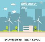 landscape from wind generators... | Shutterstock .eps vector #581453902